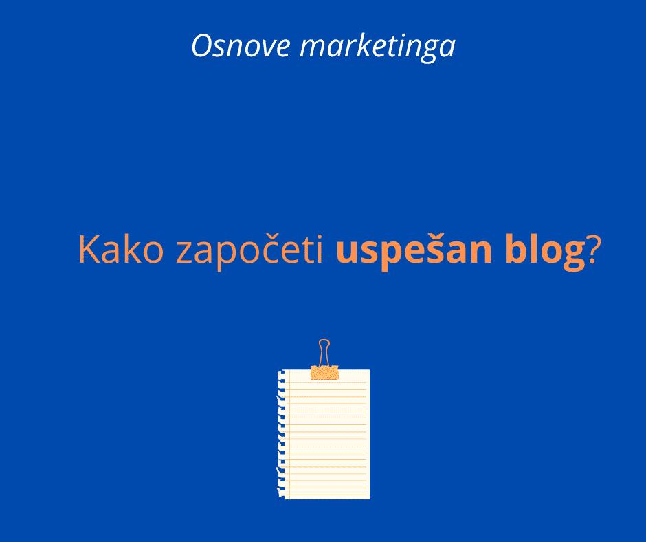 kako započeti uspešan blog