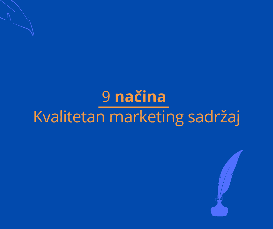 kvalitetan marketing sadržaj