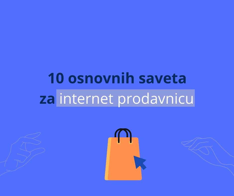 10 osnovnih saveta za internet prodavnicu